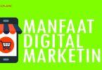 manfaat Digital Marketing untuk usaha kecil - YOEXPLORE.co.id