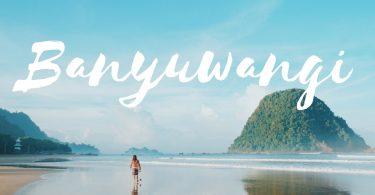 liburan keluarga ke banyuwangi - yoexplore, liburan keluarga - yoexplore.co.id