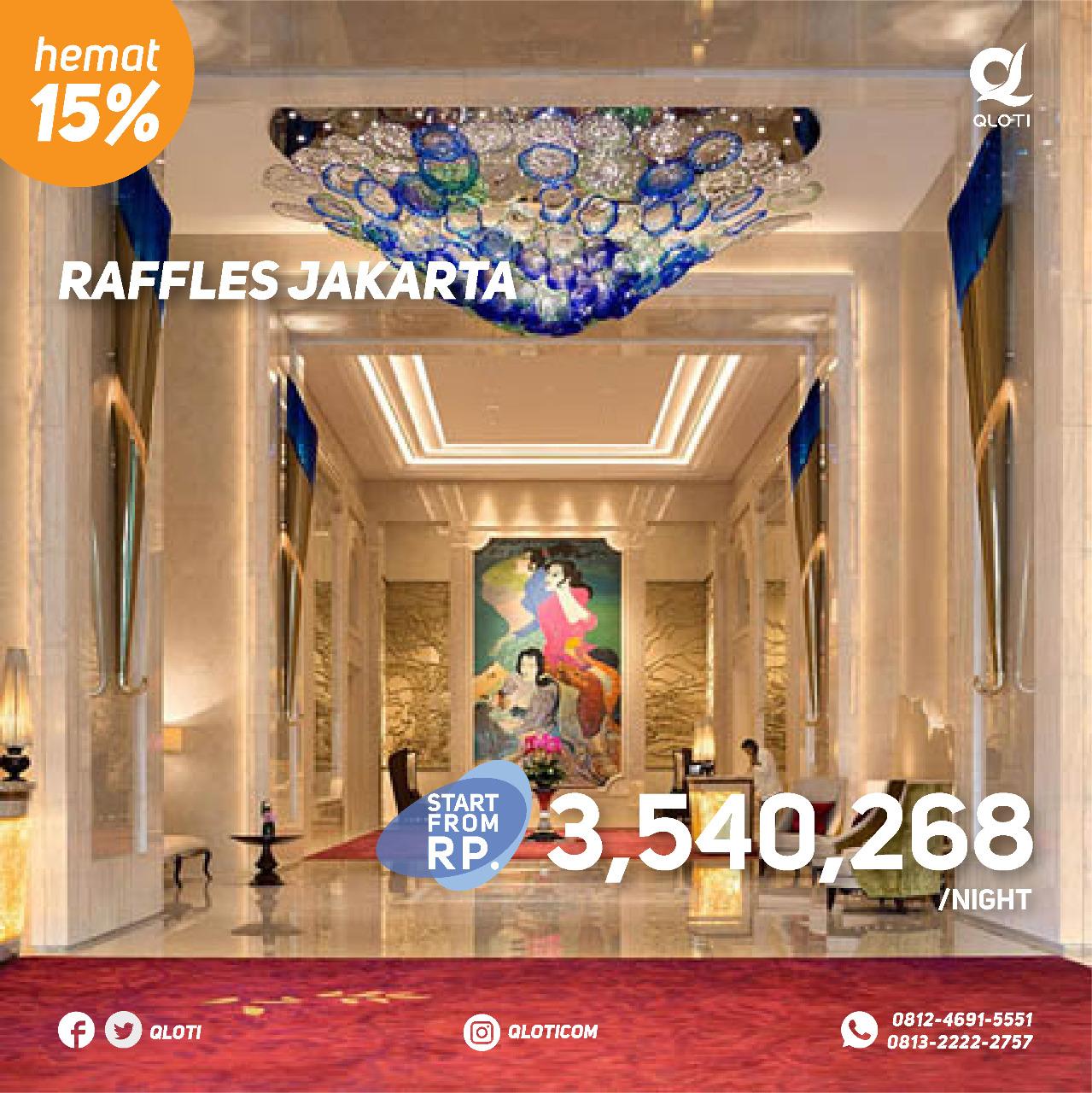 Raffles Jakarta - yoexplore, liburan keluarga - yoexplore.co.id